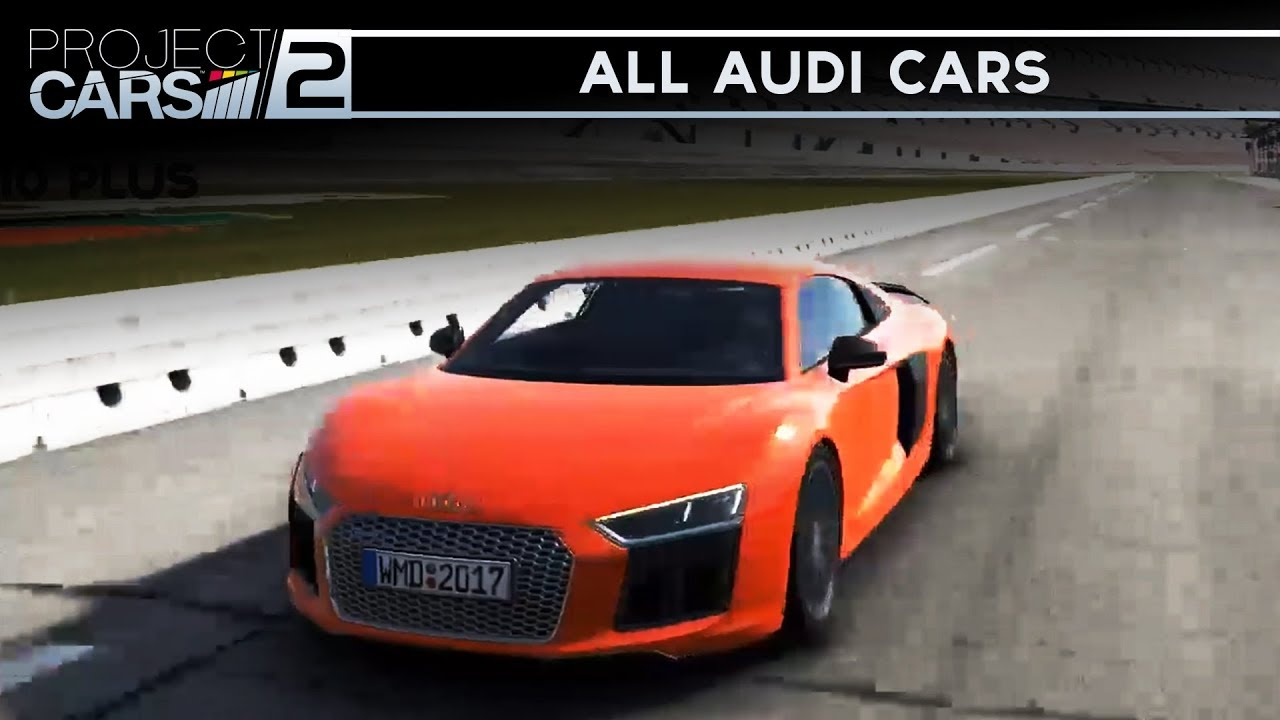 Project Cars All Audi Cars Gameplay FULL SHOWCASE YouTube - All audi cars