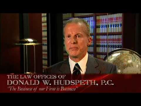 Law Offices of Donald W. Hudspeth, P.C. - Over 35 years in Business and Law.