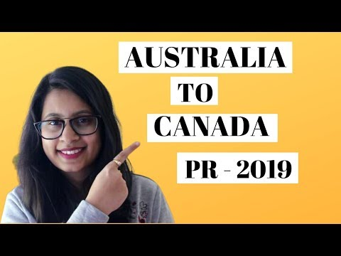 Moving To Canada From Australia  - 2019