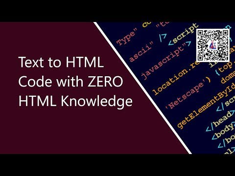 Simple Tip: Text To HTML Code With Zeror HTML Knowledge