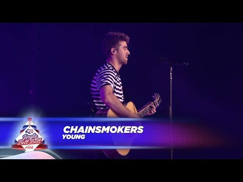 Chainsmokers  Young  At Capitals Jingle Bell Ball 2017
