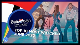 TOP 10: Most watched in June 2020 - Eurovision Song Contest