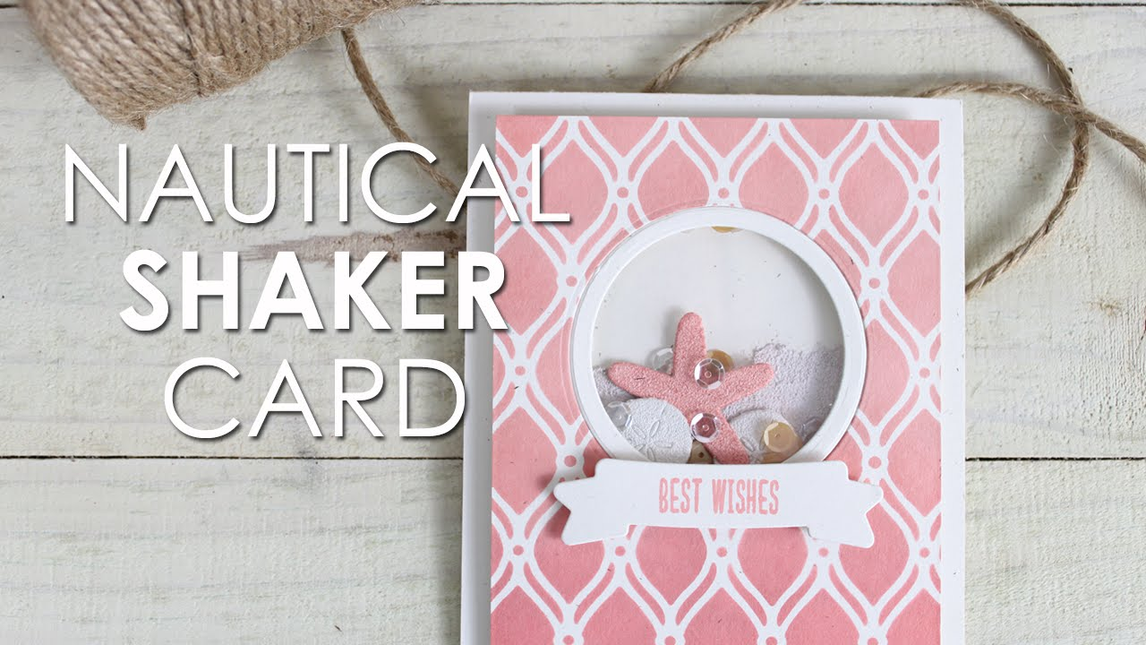 Nautical Shaker Card YouTube