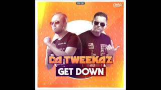 Da Tweekaz - Get Down  (Extended Mix)