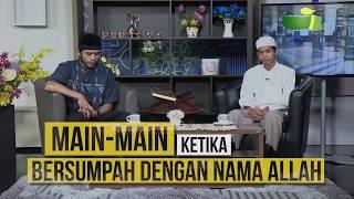"""Main main Saat Bersumpah dengan Nama Allah"" -SalamTV"