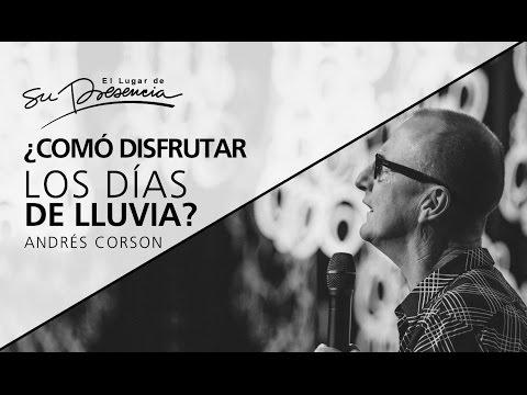 Thumbnail for ¿Cómo disfrutar los días de lluvia? - Andrés Corson - 1 de enero 2017