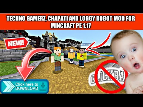 (DOWNLOAD) TECHNO GAMERZ ROBOT ADDON   HOW TO PLAY MINECRAFT PE WITH UJJWAL, CHAPATI AND LOGGY GAMER