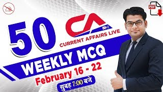 Weekly Current Affairs February 2020 | Top 50 Current Affairs Quiz | By Ankit Mahendras | 16-22 Feb
