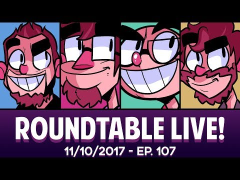 Roundtable Live! - 11/10/2017 (Ep. 107)