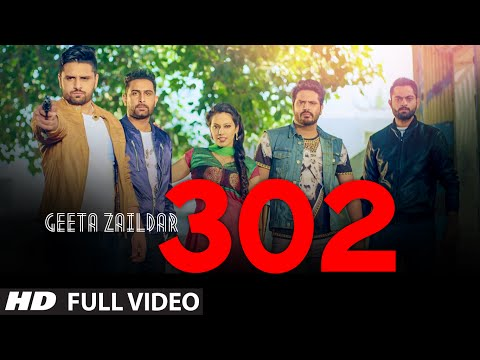 Geeta Zaildar 302 Fire Video Song Feat. Alfaaz, Money Aujla | Latest Punjabi Video