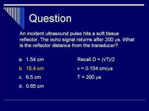 Physics of Ultrasound: Pulse Echo US - Segment #1