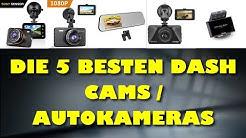 Die 5 besten Dash Cams / Autokameras - Welche Dashcam ist die Beste?