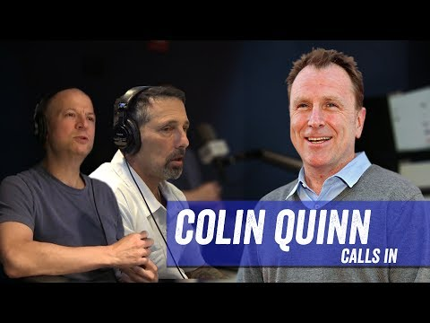 Colin Quinn Calls In ; Rich Vos in Studio - Jim Norton & Sam Roberts