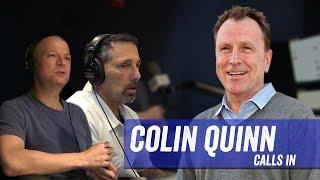 Colin Quinn Calls In ; Rich Vos in Studio - Jim Norton & Sam Roberts