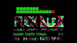 Fuck Alex - Lama Soft  [#zx spectrum AY Music Demo]
