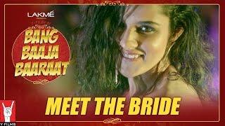 Bang Baaja Baaraat - Meet the Bride Shahana
