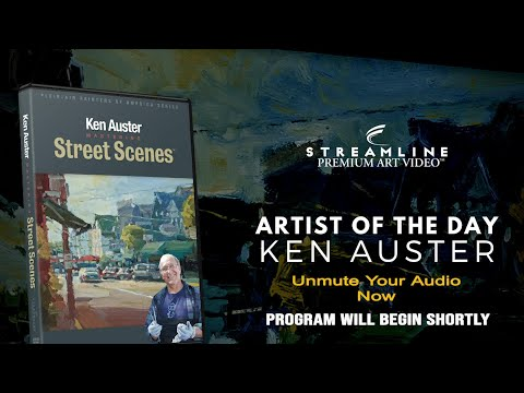 "Ken Auster ""Mastering Street Scenes"" **FREE LESSON VIEWING**"
