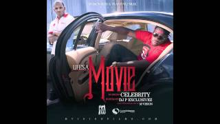 Celebrity Ft. Quilly Millz & FChain(All TheWay)Prod. By Conway