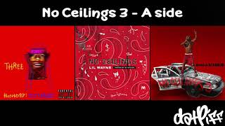 Lil Wayne - No Ceilings 3 A Side (Full Mixtape)
