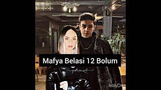 {Mafya Belasi} 12 Bolum