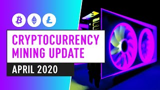 Bitcoin Halving Special Edition - April Cryptocurrency Mining Update