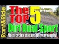 Top 5 Best Dirt Dual Sport Motorcycles that work well on the Highway (Lightweight Dual Sport)