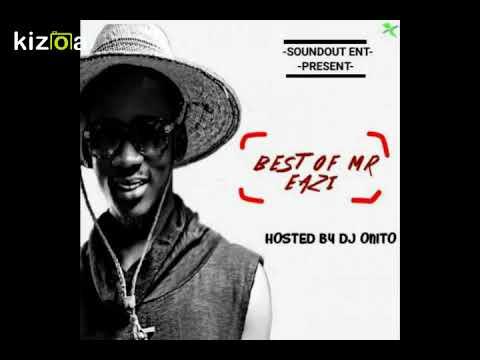 BEST OF MR EAZI MIX - 2018 Latest Nigerian Naija African DJ Mix/Mixtapes  Audio & Video