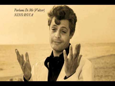 Parlami Di Me, Nino Rota, La Dolce Vita (1960)