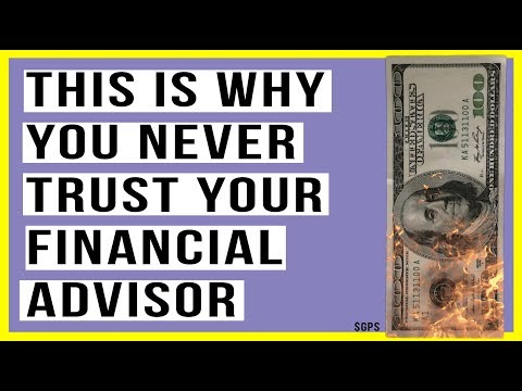 THIS is the Real Reason Why You Never Trust Your Financial Advisor! Here's Proof.
