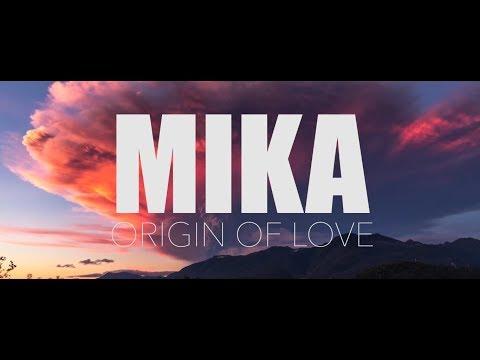 MIKA - Origin of Love (See The Music)
