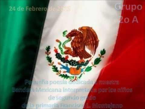 Pequea Poesa a la Bandera de Mxico  YouTube