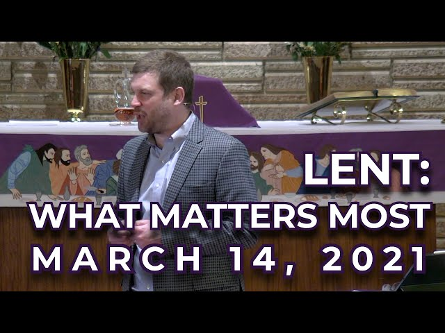 Lent: What Matters Most