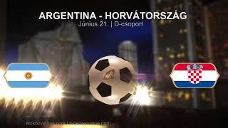 ⚽ Argentina - Horvátország  2018. 06.21. FIFA Foci VB meccs PROMÓ