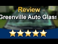Greenville Auto Glass Greenville Amazing 5 Star Review by Carrie T.