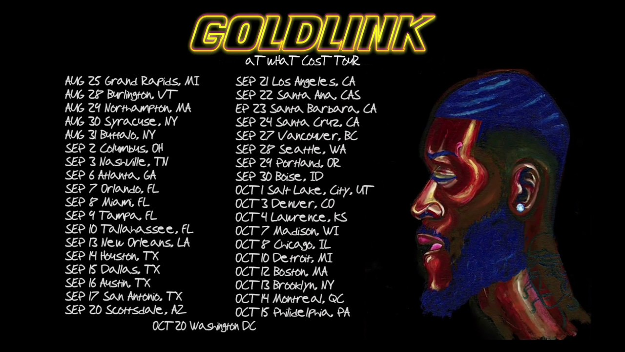 Goldlink At What Cost Tour
