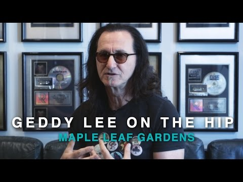 Geddy Lee on The Tragically Hip | Maple Leaf Gardens