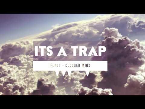 FLAGZ - Clouded Mind