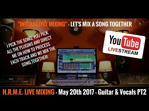 Presonus Studio One - Mixing - PT 2 Guitar & Vocals 5/20/17