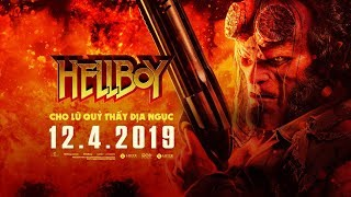 HELLBOY - MAIN TRAILER 1 | Khởi chiếu toàn quốc ngày 12.04.2019