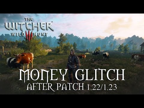 The Witcher 3 Money Glitch After Patch 1.30 - PATCHED For GOTY Edition 2016