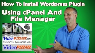 How To Install A Wordpress Plugin Using cPanel And File Manager - Simple Video Management System