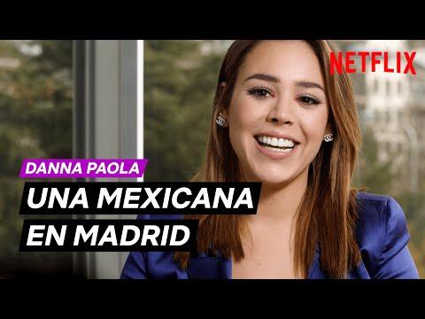una-mexicana-en-madrid-con-danna-paola- -Élite- -netflix-españa