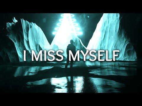 NOTD ‒ I Miss Myself  ft HRVY