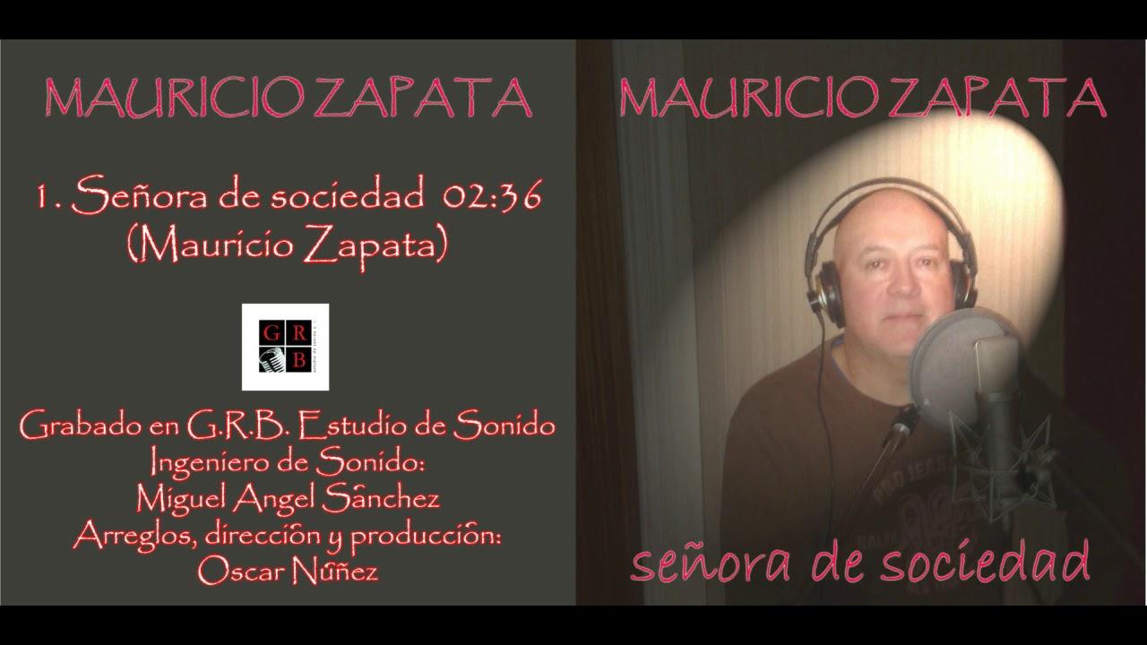 Mauricio Zapata Sociedad De Señora Señora OiPkXTZu