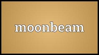 Moonbeam Meaning