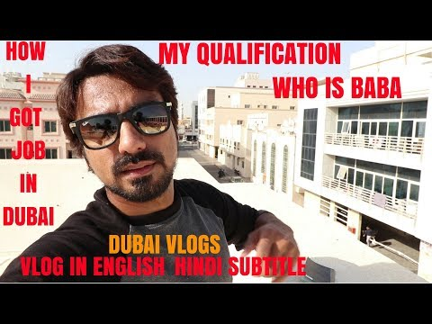 Who Is Baba | Whats My Qualification | How I Got Job In Dubai [Hindi Subtitle] | Babas Vlogs