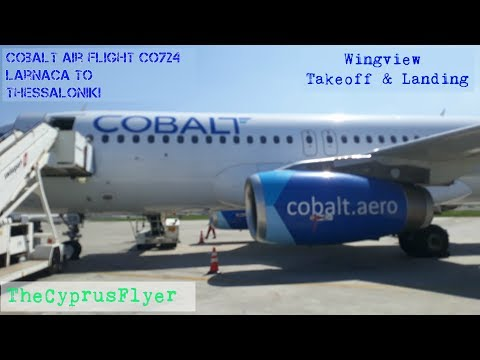 Cobalt Air A320 CO724 | Larnaca to Thessaloniki | Wing view Takeoff & Landing
