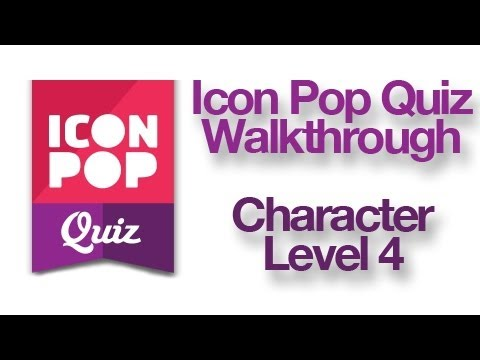 Icon Pop Quiz - Character Level 4 Walkthrough Answers