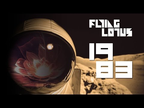 Flying Lotus — 1983 [Homework Edit]