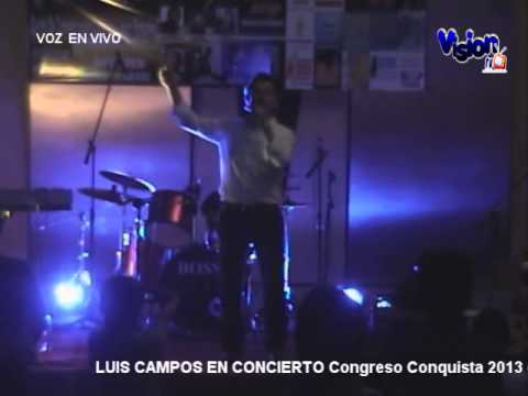 LUIS CAMPOS - fue tu voz- (Video en vivo)